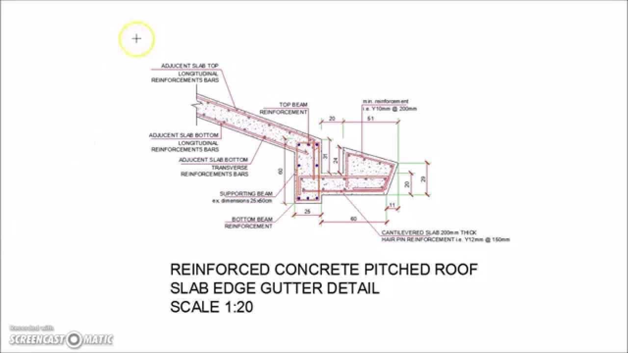 Concrete Pitched Roof Slab Edge Gutter Detail Youtube