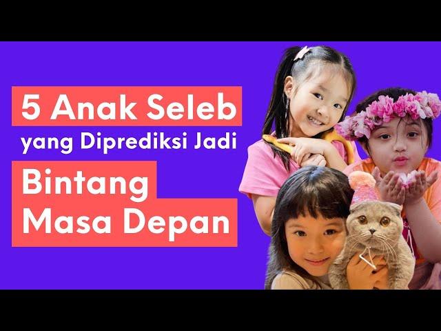 5 Anak Seleb Indonesia yang Diprediksi Jadi Bintang di Masa Depan   Sonora Pop News