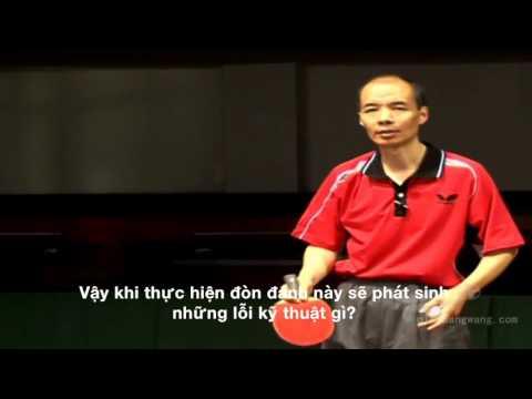 Học đánh bóng bàn cùng Tiến sĩ Đường Kiến Quân - Tập 5