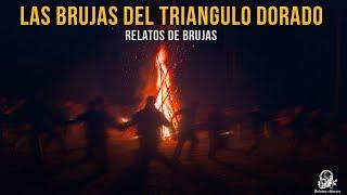 Las Brujas Del Triangulo Dorado (Relatos De Horror)