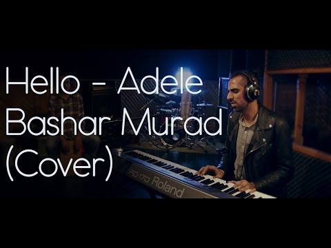 Adele- Hello (Bashar Murad Cover Live from Palestine)