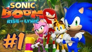 Sonic Boom: Rise of Lyric - Part 1 - Lyric