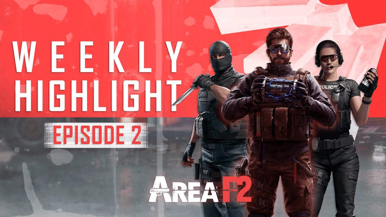 WEEKLY HIGHLIGHT - Episode 2 | Area F2