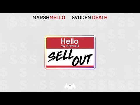 Marshmello x SVDDEN DEATH - Sell Out
