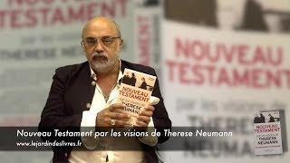Nouveau testament par les visions de Thérèse Neumann commenté par P. Jovanovic