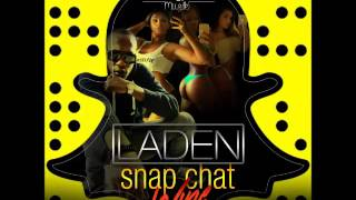 Laden - Snap Chat Wine - May 2016