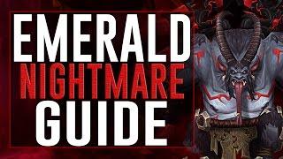 Complete Emerald Nightmare Guide (Normal/Heroic)