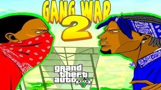 GTA 5 ONLINE - GANG WAR PART 2 | Bloods vs Crips