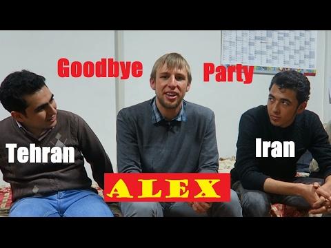 Alex's goodbye party, Tehran, Iran