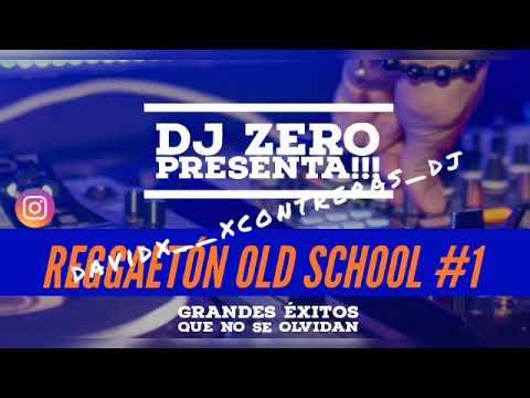 Download REGGAETON OLD SCHOOL #1 👿 SET EN VIVO // DJ Z3R0 👽