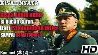 Kisah Nyata!! Konspirasi P3mbunuh4n Hitler Hingga K3m4tian Dari Si Rubah Gurun Di Perang Dunia 2