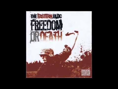 The Eastern Bloc - Freedom Or Death (Full Album Download)