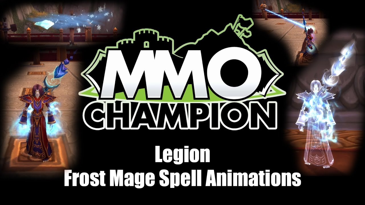 Legion - Frost Mage Spell Animations - YouTube