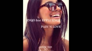 HNQO feat Effluence - Pain