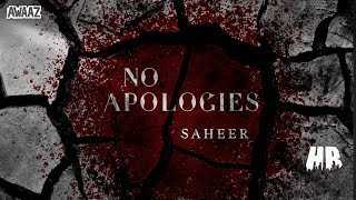 Saheer - No Apologies - Official Music Video