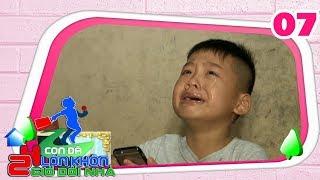 24 GIỜ ĐỔI NHÀ | Tập 07 FULL | Cậu bé 7 tuổi bật khóc nức nỡ vì quá nhớ gia đình |190817😢