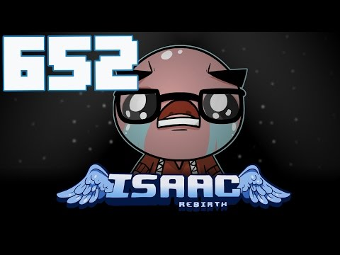 The Binding of Isaac: Rebirth - Let's Play - Episode 652 [Wax]