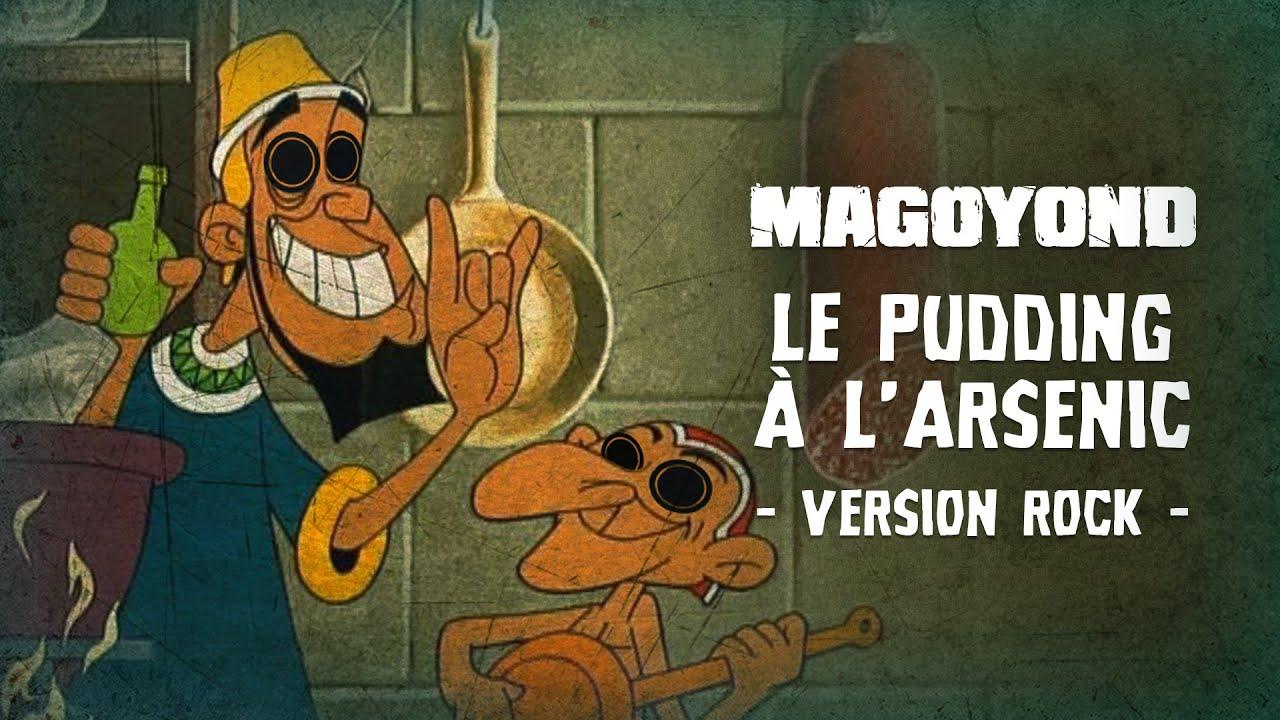 MAGOYOND - Le Pudding à l'Arsenic [Asterix & Cléopâtre Rock Cover]