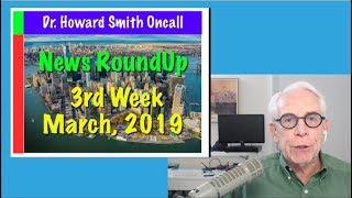 HealthNews RoundUp - 3rd Week of March, 2019
