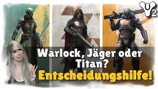 Destiny 2: WARLOCK, TITAN oder JÄGER? Welche Klasse wählen?