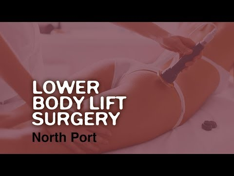 Body Contouring North Port Florida -  Lower Body Lift