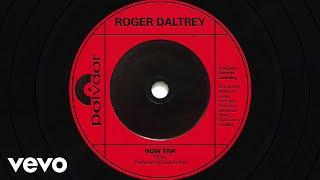 Roger Daltrey - How Far (Audio)