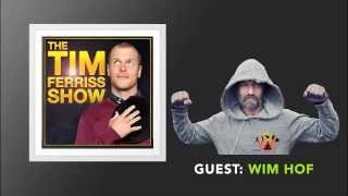 Wim Hof Interview (Full Episode) | The Tim Ferriss Show (Podcast)