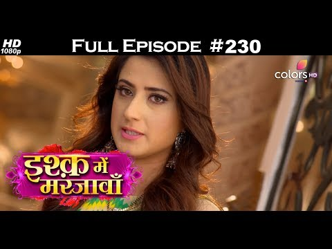 Ishq Mein Marjawan – 9th August 2018 – इश्क़ में मरजावाँ – Full Episode