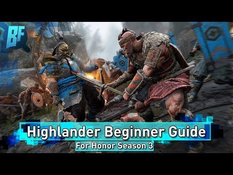 For Honor Season 3: Highlander Beginner/Intermediate Guide