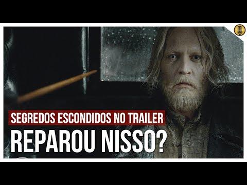SEGREDOS ESCONDIDOS no trailer de CRIMES DE GRINDELWALD  Análise Completa