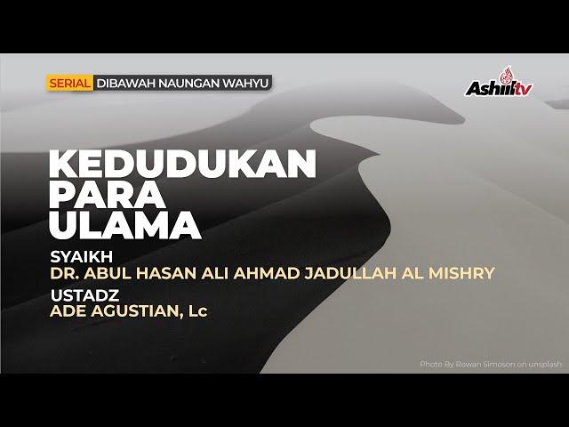 🔴 [LIVE] Kedudukan Para Ulama - Syaikh Dr. Abul Hasan Ali Ahmad Jadullah Almishry حفظه الله