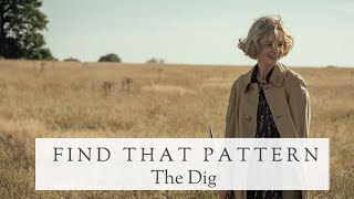 Find That Pattern: The Dig on Netflix