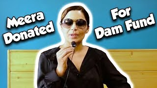 Meera Jee Donating For Dam Fund | Meera Official