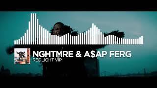 NGHTMRE & AAP Ferg - Redlight VIP