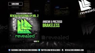 Angemi & Prezioso - Brakeless [OUT NOW!] [3/3] [Revealed Festival EP Vol. 2]