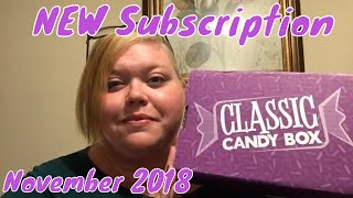 ⭐️NEW⭐️ Subscription// Classic Candy Box// November 2018 🍭🍬🍫
