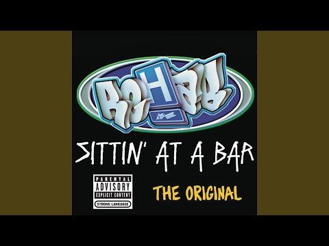 Sittin' At a Bar (The Original)