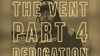 Darak iBar - The Vent Part 4: Dedication
