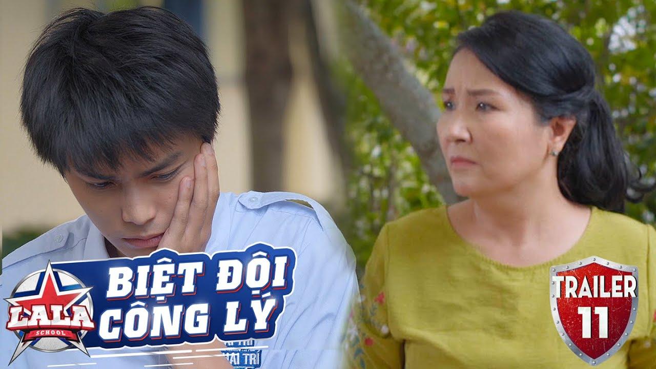 BIỆT ĐỘI CÔNG LÝ | TRAILER TẬP 11 | Phim Trinh Thám Học Đường 2020 | LA LA SCHOOL