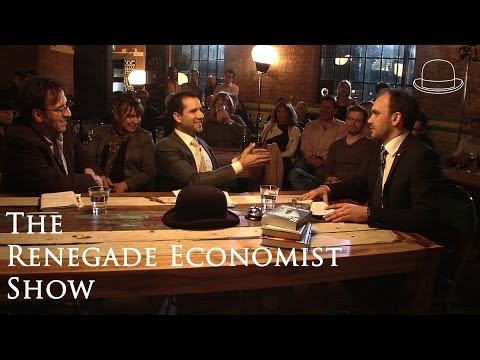 Renegade Economist Show - The Pilot