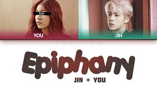 BTS Jin – Intro: Epiphany (2 Members ver.) + YOU as a member [Color Coded Han|Rom|Eng]