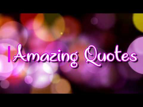 Best Amazing Quotes and Sayings status with beautiful ...