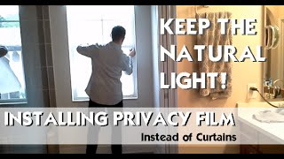 Window Privacy Film/Frosted Glass Look: How To Apply, Easy DIY Project!