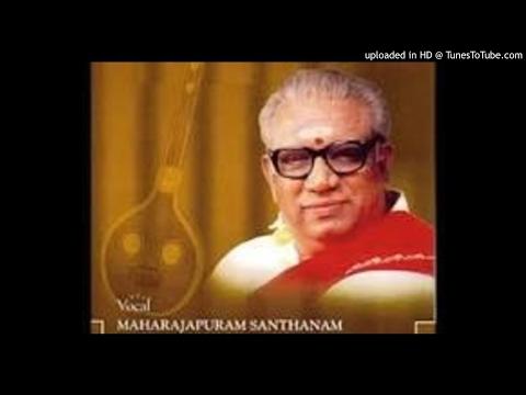 Maharajapuram Santhanam-Manasa Sancharare-Sama-Adi-Sadasiva Bramendrarar