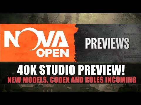 Nova Open - 40k Studio Preview