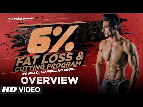 Program Overview  6% Vegetarian Fat Loss  by Guru Mann | T-Series