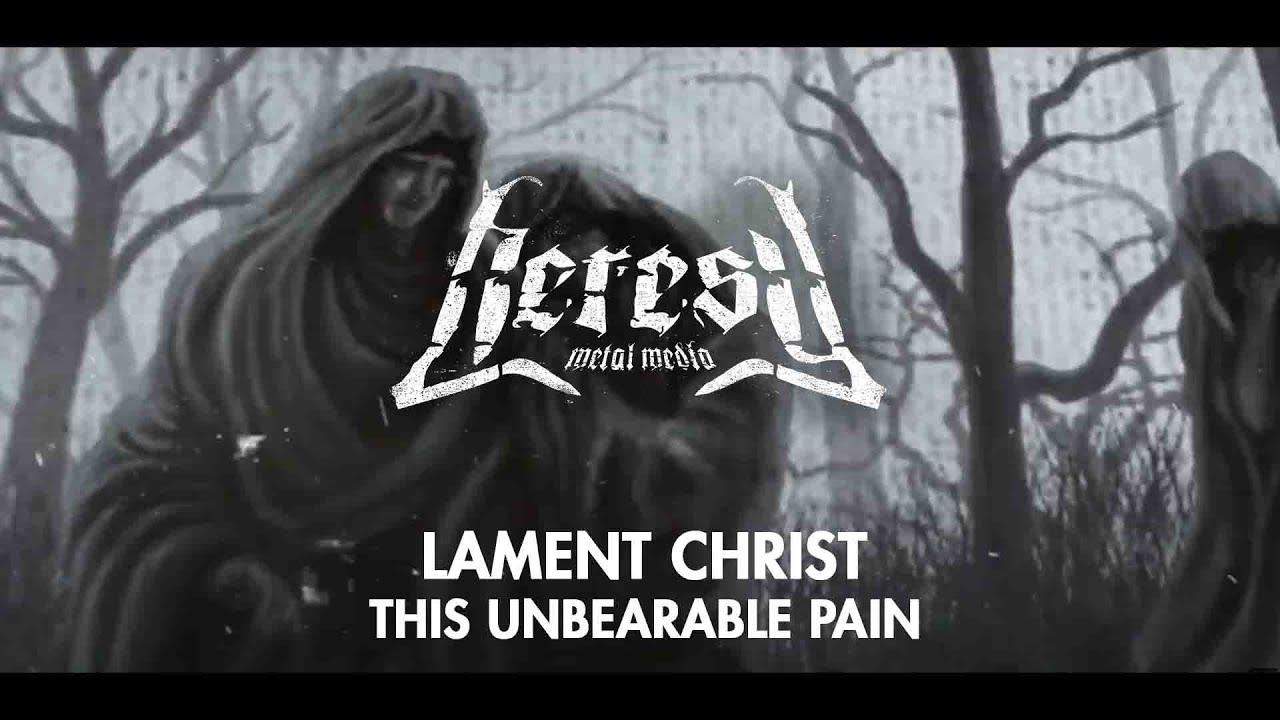 Lament Christ - This Unbearable Pain (Lyric Video) - Thrashirts Label - Heresy Metal Media