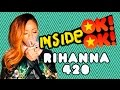 Download *NOVIDADE!*  INSIDE OK!OK! : Rihanna e sua plantinha de Jah MP3 song and Music Video