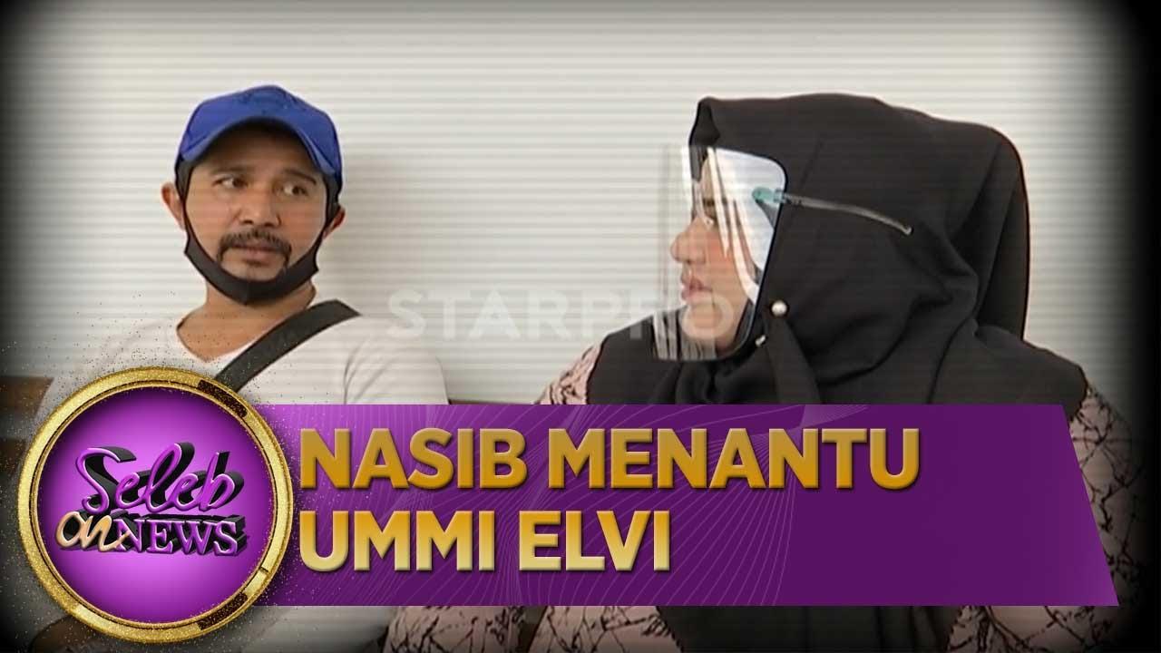 Nasib Menantu Ummi Elvi - Seleb on News (3/7)