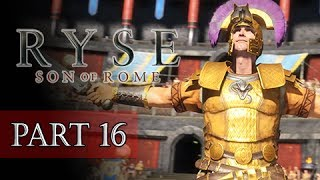 Ryse Son of Rome Walkthrough Part 16 - BOSS Commodus (XBOX ONE Let